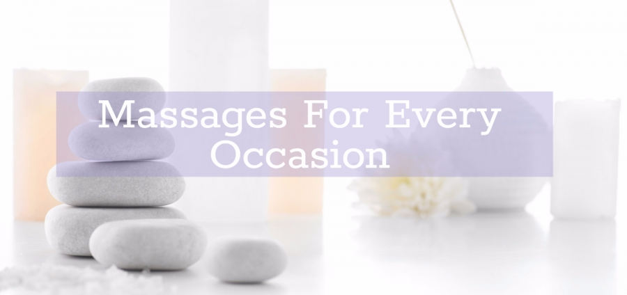 Massages For Every Occasion