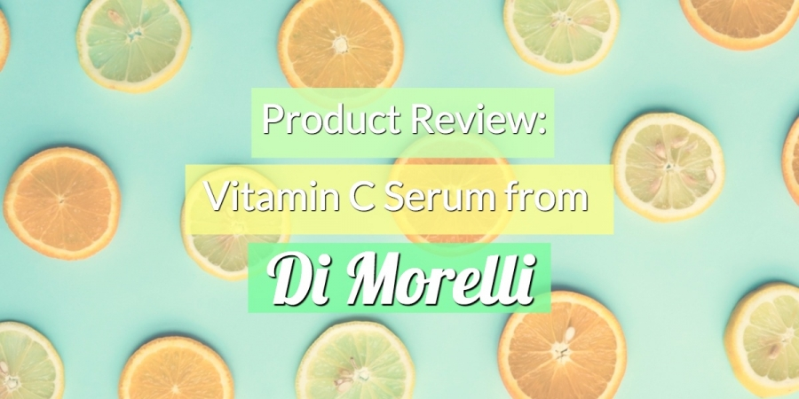 Product Review: Vitamin C Serum from Di Morelli